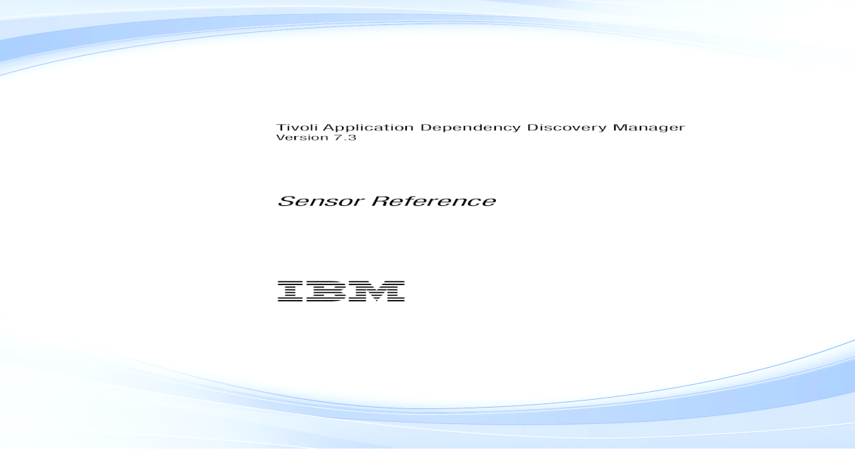 Application Dependency Discovery Manager: Sensors ?? T ivoli